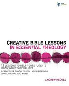 Creative Bible Lessons in Essential Theology Paperback