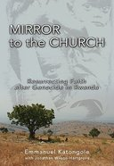 Mirror to the Church Paperback