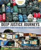 Deep Justice Journeys (Leader's Guide) Paperback