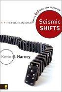 Seismic Shifts Paperback