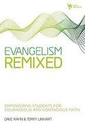 Evangelism Remixed Paperback