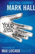 Your Own Jesus (Student Edition) Paperback