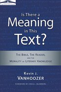 Is There a Meaning in This Text? (10th Anniversary Edition) Paperback