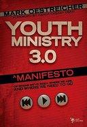 Youth Ministry 3.0 Hardback