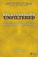Relationships Unfiltered Paperback