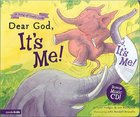 Song of God's Love: Dear God, It's Me (Includes Cd) Board Book