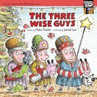 The Three Wise Guys (#06 in Tales From The Back Pew Series) Paperback