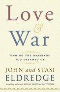 Love and War Hardback