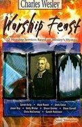 Charles Wesley (Worship Feast Series) Paperback