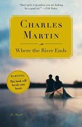 Where the River Ends Paperback