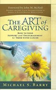 The Art of Caregiving Hardback