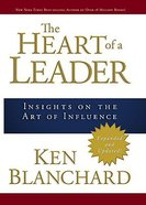 The Heart of a Leader Hardback