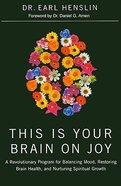 This is Your Brain on Joy Hardback