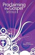 Proclaiming the Gospel Paperback