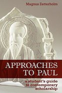 Approaches to Paul Paperback