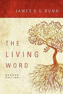 The Living Word (2nd Edition) Paperback