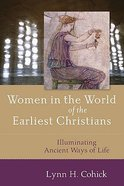Women in the World of the Earliest Christians Paperback