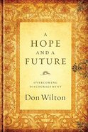 A Hope and a Future Paperback