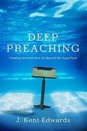 Deep Preaching Paperback