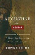 Augustine as Mentor Paperback