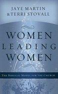 Women Leading Women Hardback