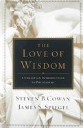 The Love of Wisdom Hardback