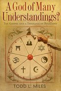 A God of Many Understandings? Paperback