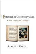 Interpreting Gospel Narratives Paperback