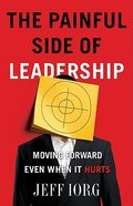 The Painful Side of Leadership Paperback