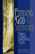 Finding God in the Shadows Paperback