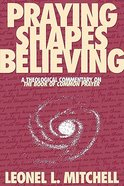 Praying Shapes Believing Paperback