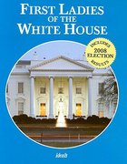 First Ladies of the White House Paperback