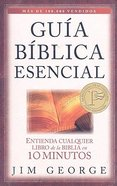 Guia Biblica Esencial (The Bare Bones Bible Handbook)