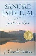 Sanidad Espiritual Para Los Que Sufren (A Sufficient Grace) Paperback