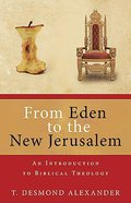 From Eden to the New Jerusalem eBook
