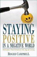 Staying Positive in a Negative World