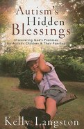 Autism's Hidden Blessings Paperback