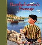 Bartholomew's Passage Paperback