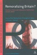 Remoralizing Britain? Paperback
