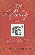 Sin Bravely Paperback