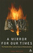 A Mirror For Our Times Paperback