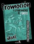 Biblioteca De Ideas: Promocin Y Levantamiento De Fondos eBook