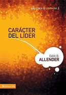Caracter De Lider (Leading Character) Hardback