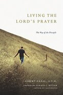 Living the Lord's Prayer Paperback