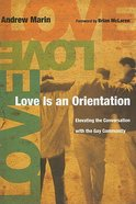 Love is An Orientation Paperback
