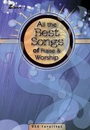 All the Best Songs of Praise and Worship (Music Book)