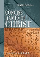 Concise Names of Christ Hardback