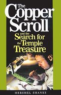 The Copper Scroll and the Search For the Temple Treasure Hardback