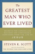 The Greatest Man Who Ever Lived Hardback