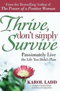 Thrive, Don't Simply Survive Paperback
